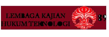 Lembaga Kajian Hukum Teknologi Fakultas Hukum Universitas Indonesia